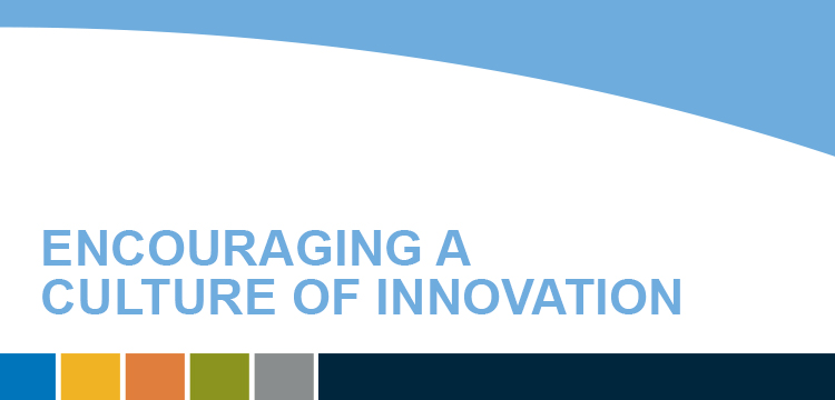 Encouraging A Culture of Innovation
