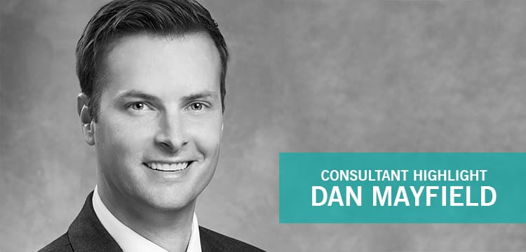 Consultant Highlight: Dan Mayfield, Managing Director